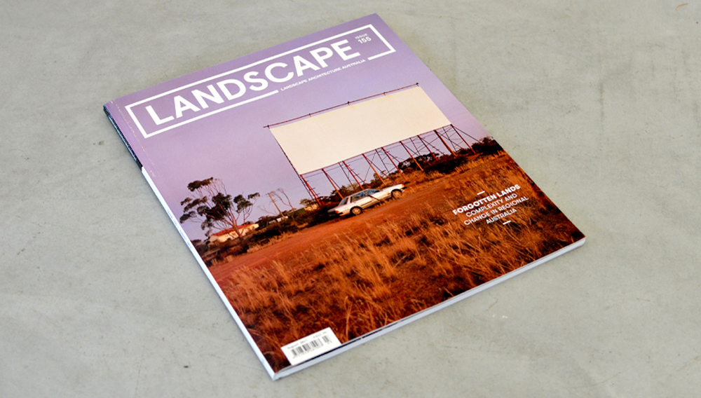 Landscape Australia Issue 155