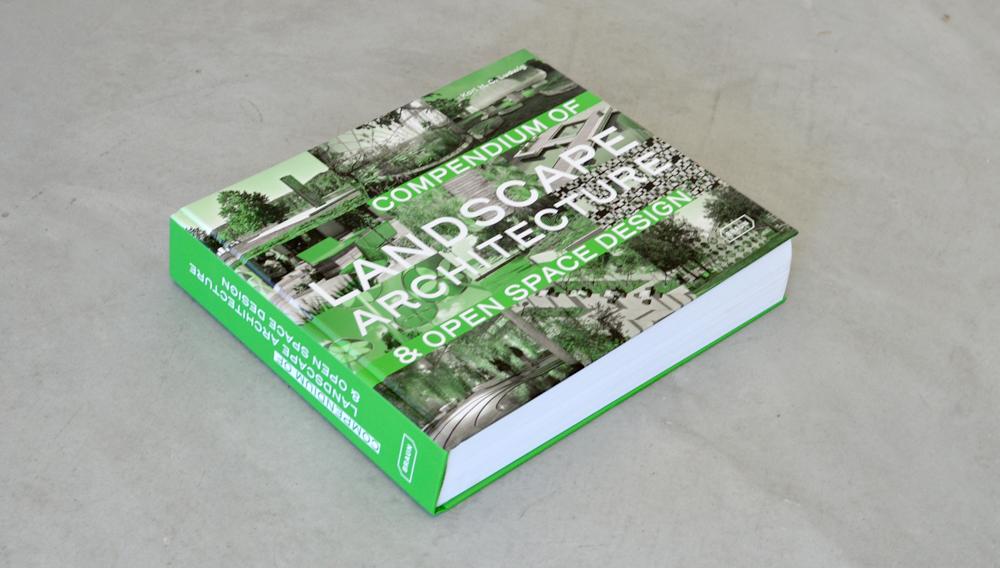 Compendium of Landscape Architecture and Open Space Design